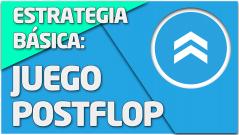 Estrategia básica: Juego Postflop