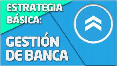 ESTRATEGIA Gestión de banca