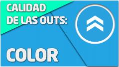 TEORÍA Calidad de las Outs: Color