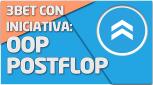 TEORÍA Postflop 3bet con iniciativa OOP